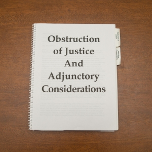 Writings - Obstruction of Justice And Adjunctory Considerations